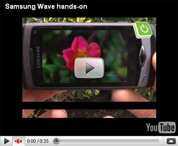 Samsung Wave Hands on Preview