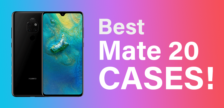 100% authentic a7980 2f4f8 Best Huawei Mate 20 Cases – TechRistic.com