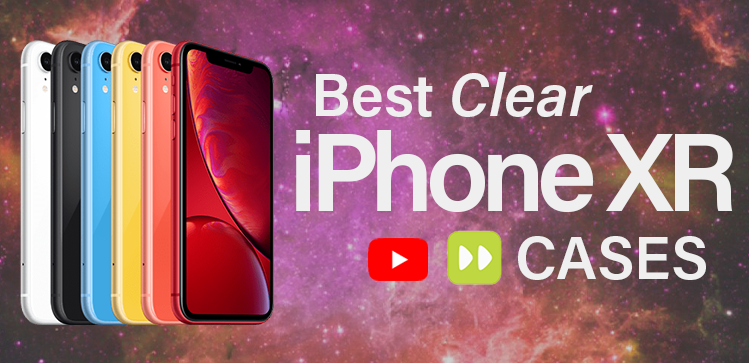 top 10 clear iphone XR cases