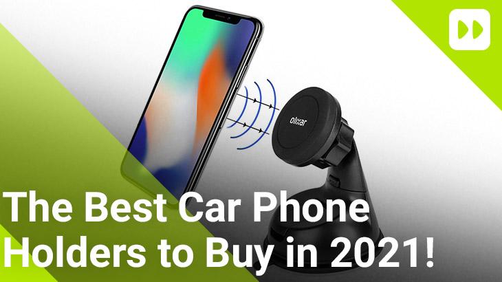 Best Car Phone Holders