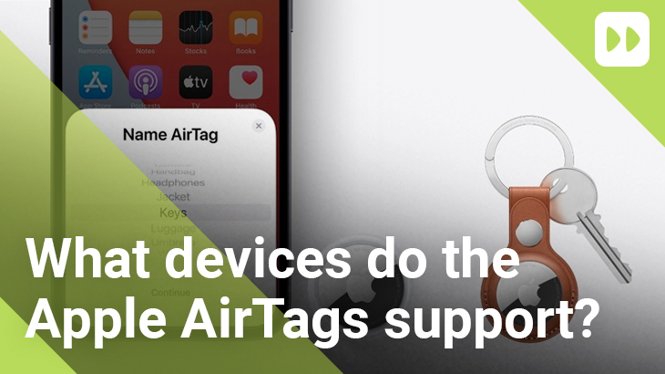 What-devices-do-the-Apple-AirTags-support