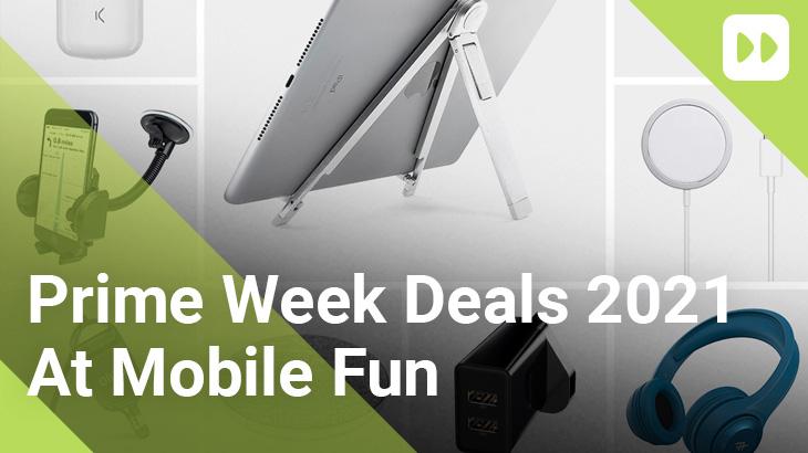 Prime-Week-Deals-2021-At-Mobile-Fun