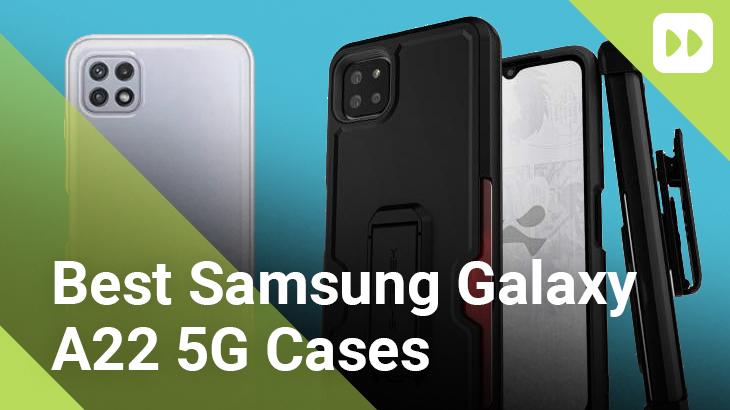 Best-Samsung-Galaxy-A22-5G-Cases