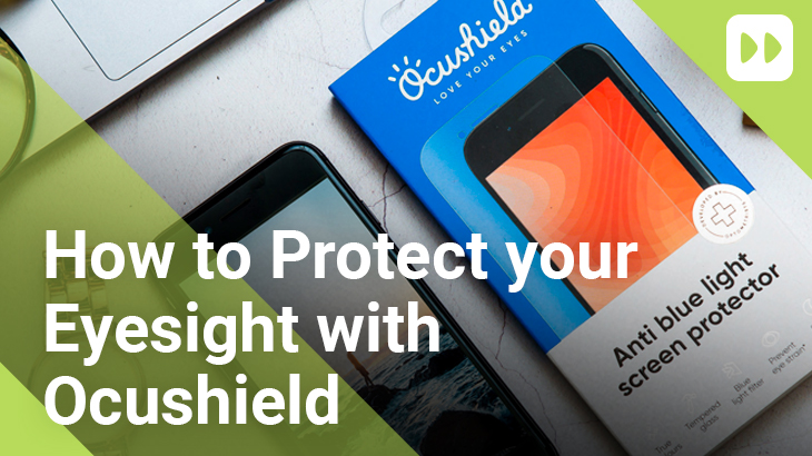 How-To-Protect-your-Eyesight-With-Ocushield