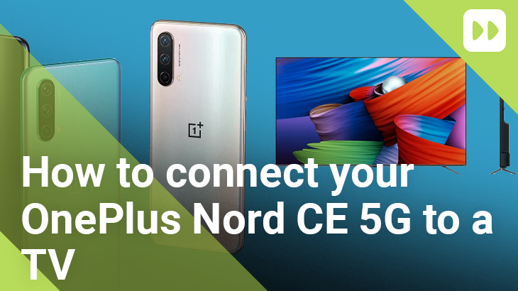 How-to-connect-your-OnePlus-Nord-CE-5G-to-a-TV