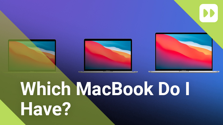 Which-MacBook-Do-I-Have