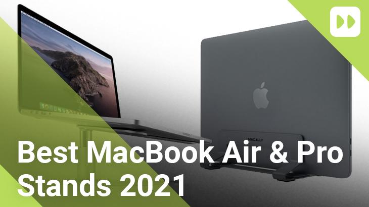 Best-MacBook-Air-and-MacBook-Pro-Stands-2021