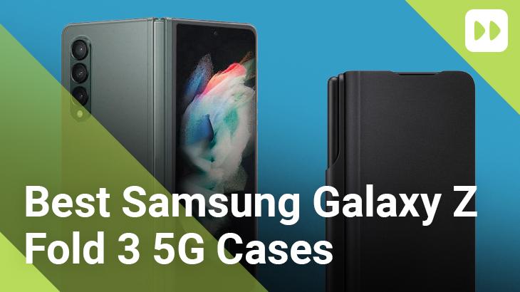 Best-Samsung-Galaxy-Fold-3-5G-Cases