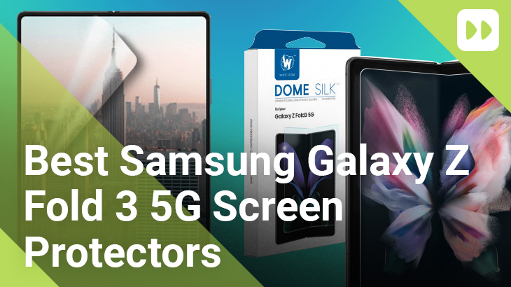 Best-Samsung-Galaxy-Z-Fold-3-5G-Screen-Protectors