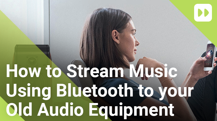 https://www.mobilefun.co.uk/blog/wp-content/uploads/2021/08/How-to-Stream-Music-using-Bluetooth-to-your-Old-Audio-Equipment.png