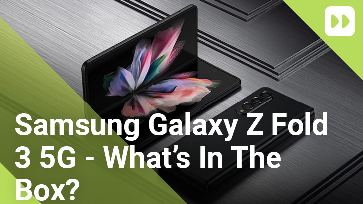 Samsung-Galaxy-Z-Fold-3-5G---Whats-In-The-Box